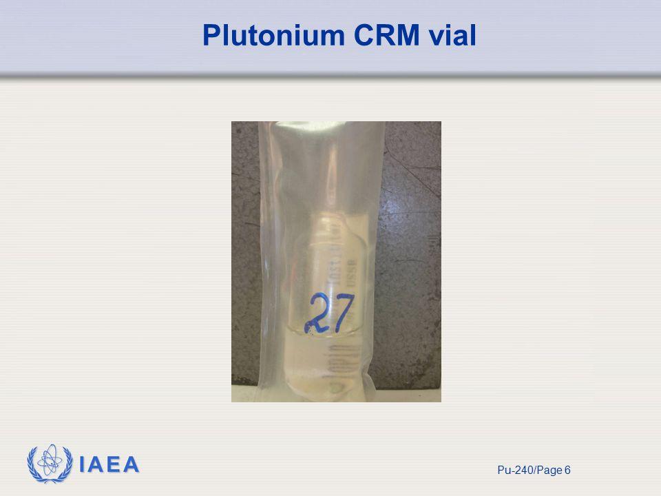 IAEA Pu-240/Page 6 Plutonium CRM vial