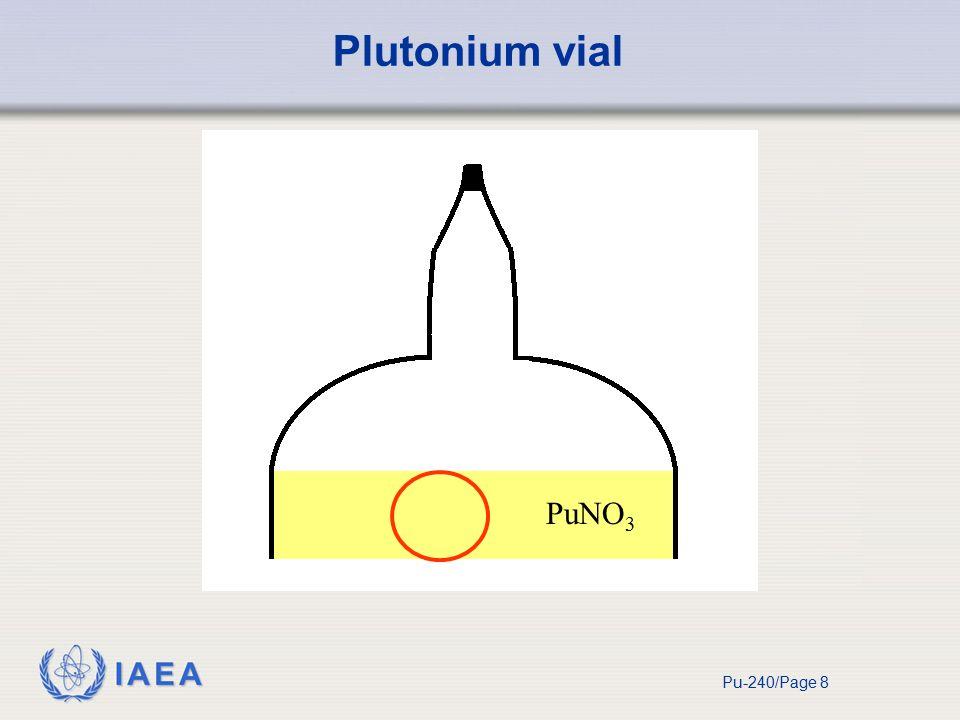 IAEA Pu-240/Page 8 Plutonium vial PuNO 3