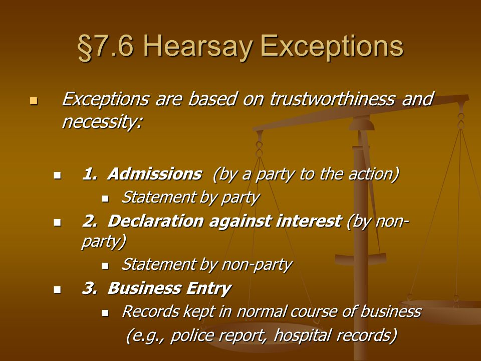 Hearsay exceptions, continued 4.Dying Declaration 4.