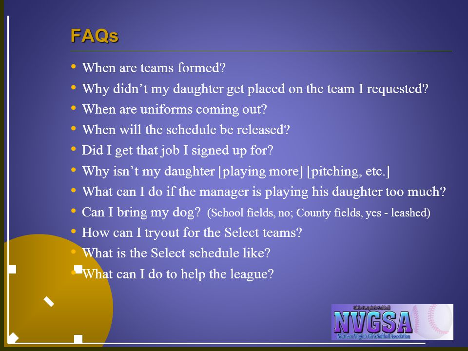 FAQs When are teams formed. Why didn't my daughter get placed on the team I requested.