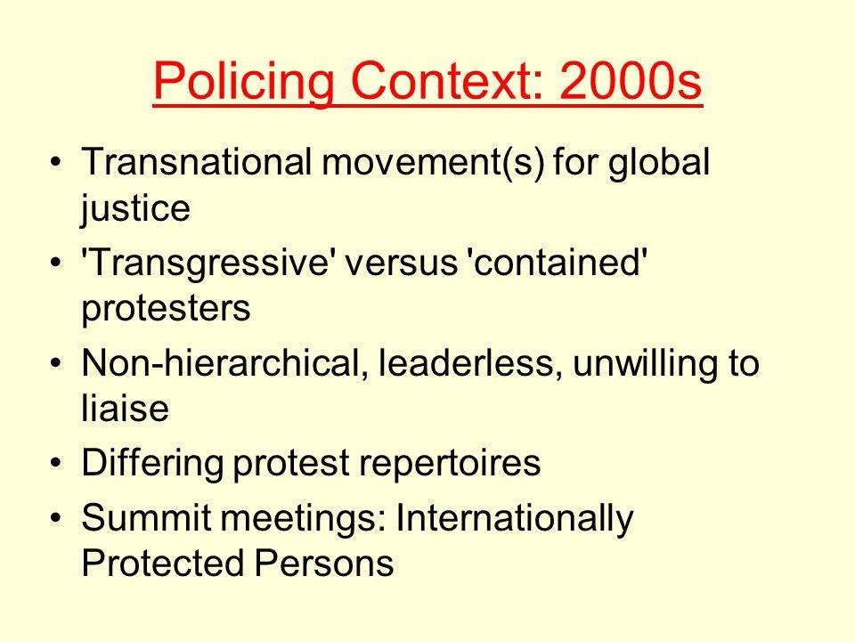 2000s: Strategic Incapacitation Dominant Model: use of no-protest zones (e.g.