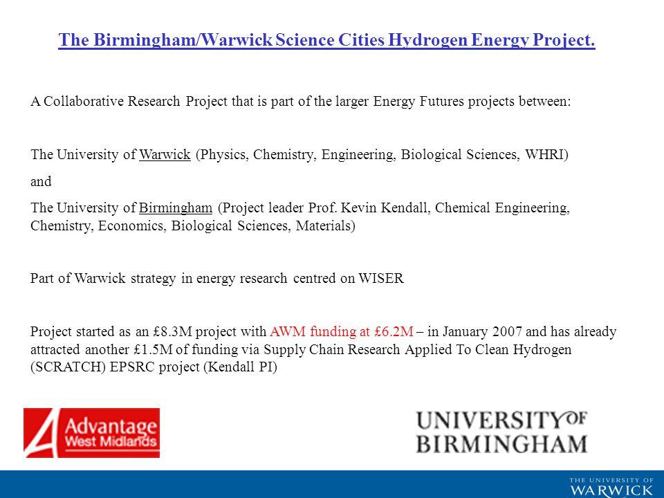 The Birmingham/Warwick Science Cities Hydrogen Energy Project.