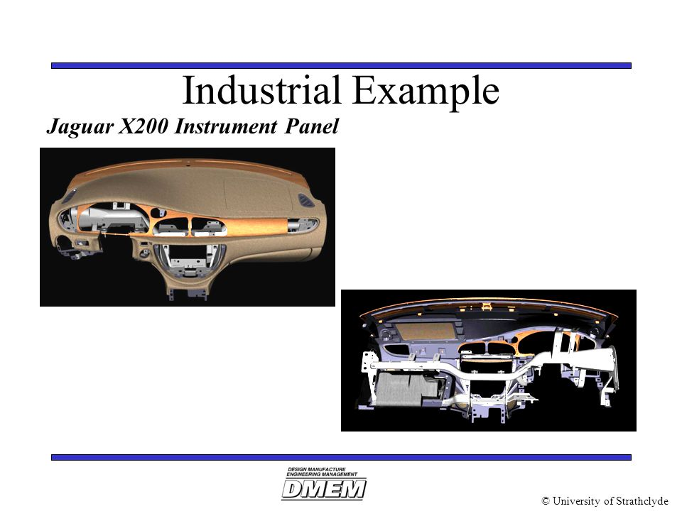 © University of Strathclyde Industrial Example Jaguar X200 Instrument Panel
