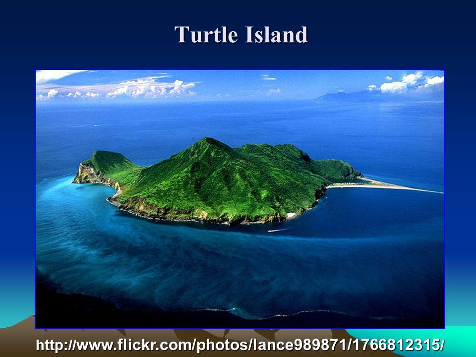 Turtle Island Turtle Island http:// www.flickr.com/photos/lance989871/1766812315 /