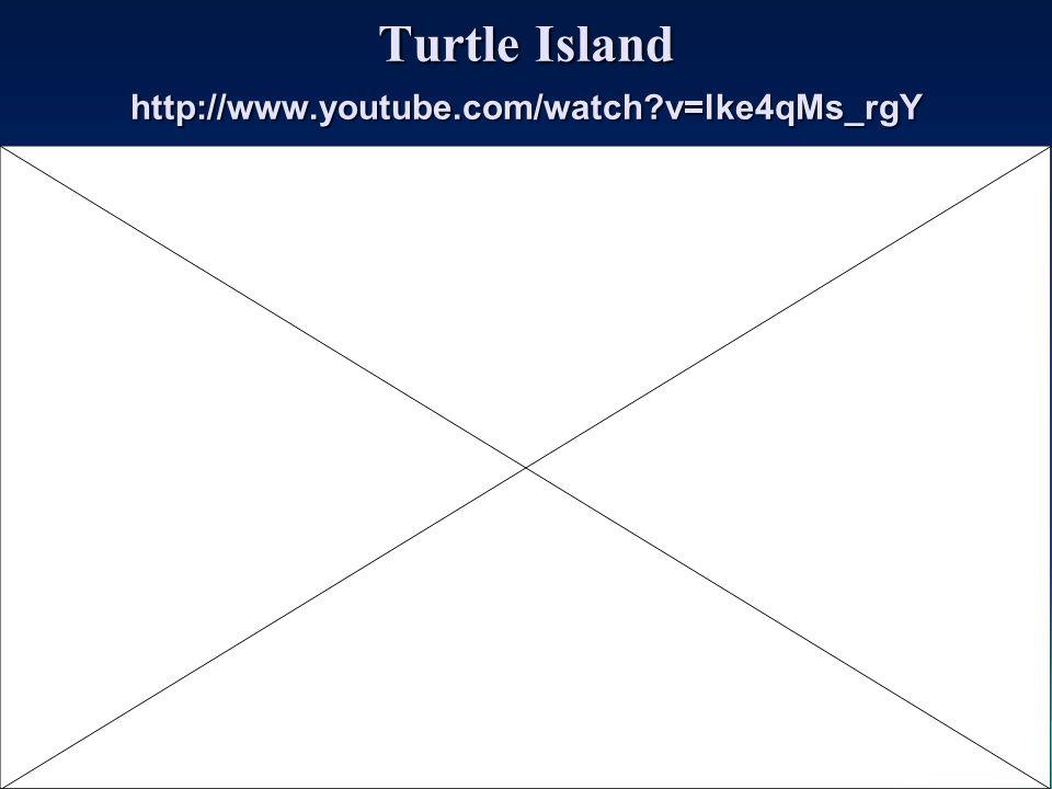 Turtle Island http://www.youtube.com/watch?v=lke4qMs_rgY