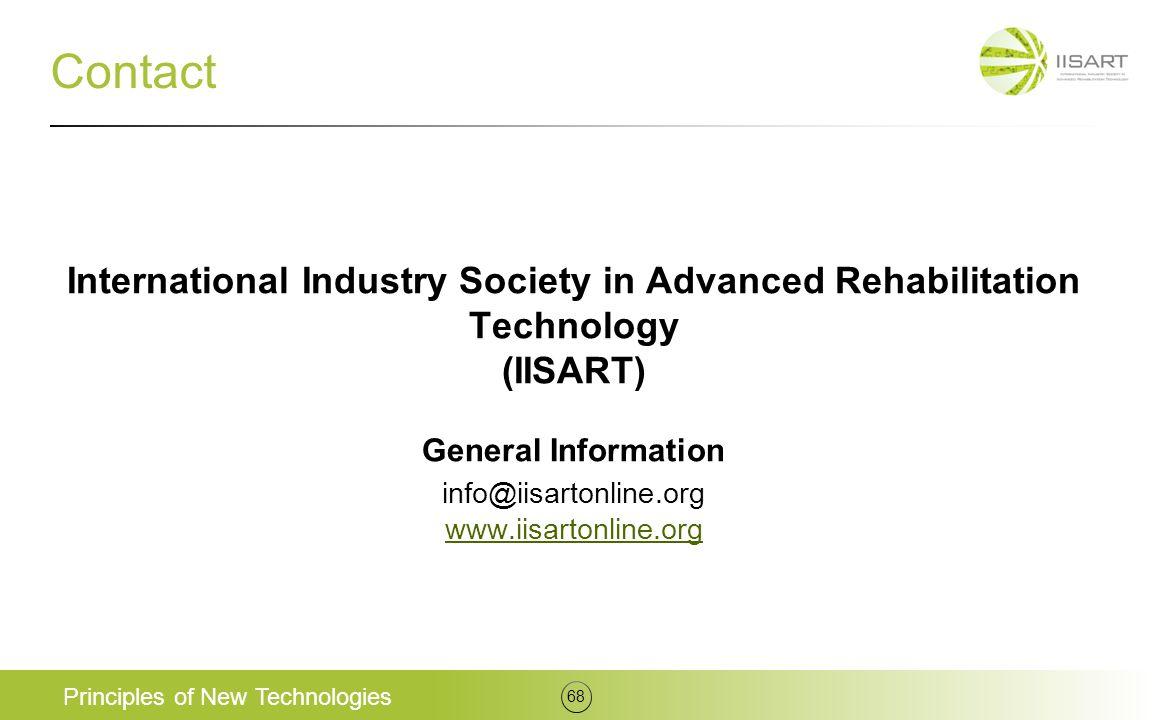 Contact International Industry Society in Advanced Rehabilitation Technology (IISART) General Information info@iisartonline.org www.iisartonline.org w