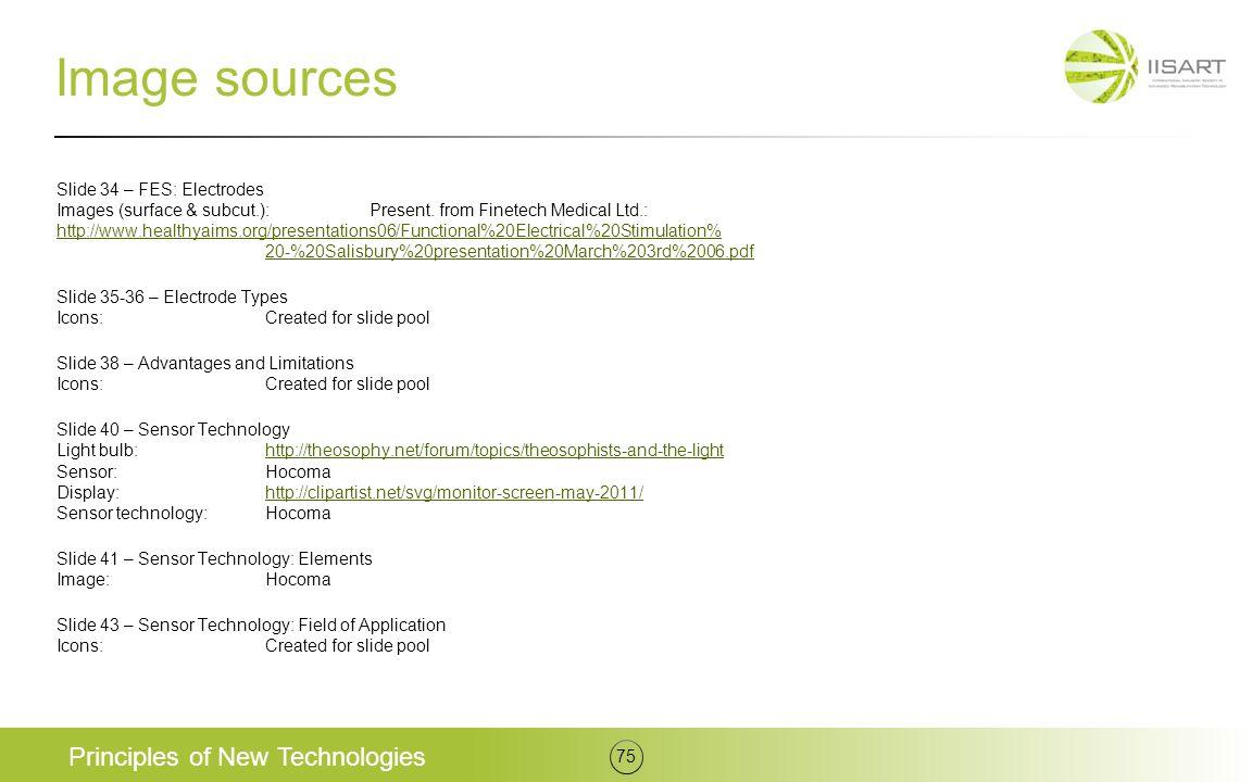Image sources Slide 34 – FES: Electrodes Images (surface & subcut.):Present.