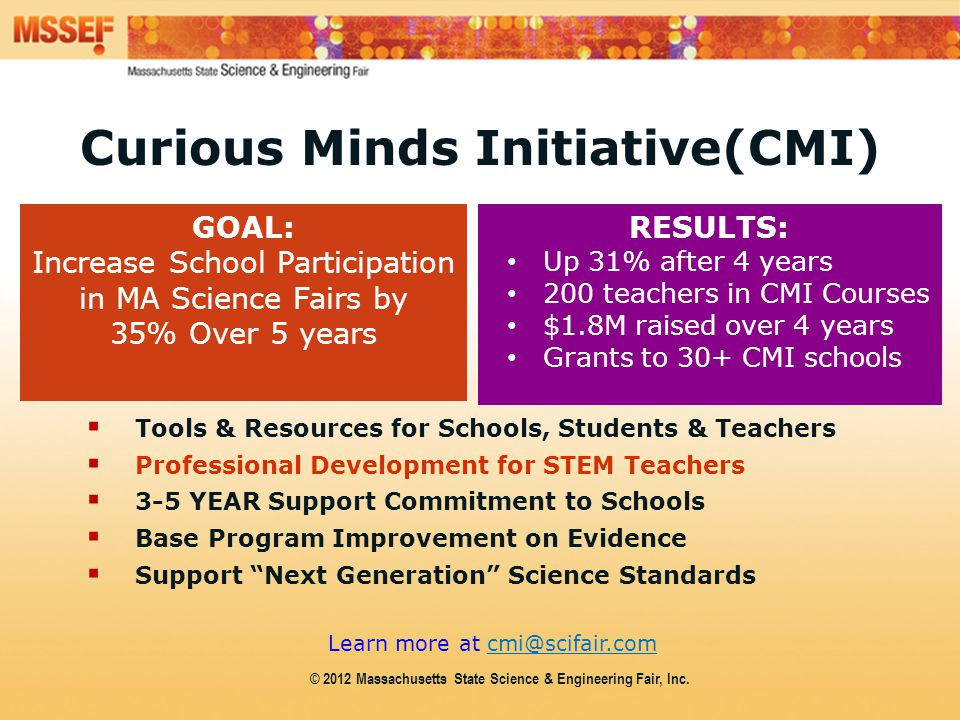 Intel ISEF Educator Academy Intel ® Education Programs Curious Minds Initiative(CMI)  Tools & Resources for Schools, Students & Teachers  Profession