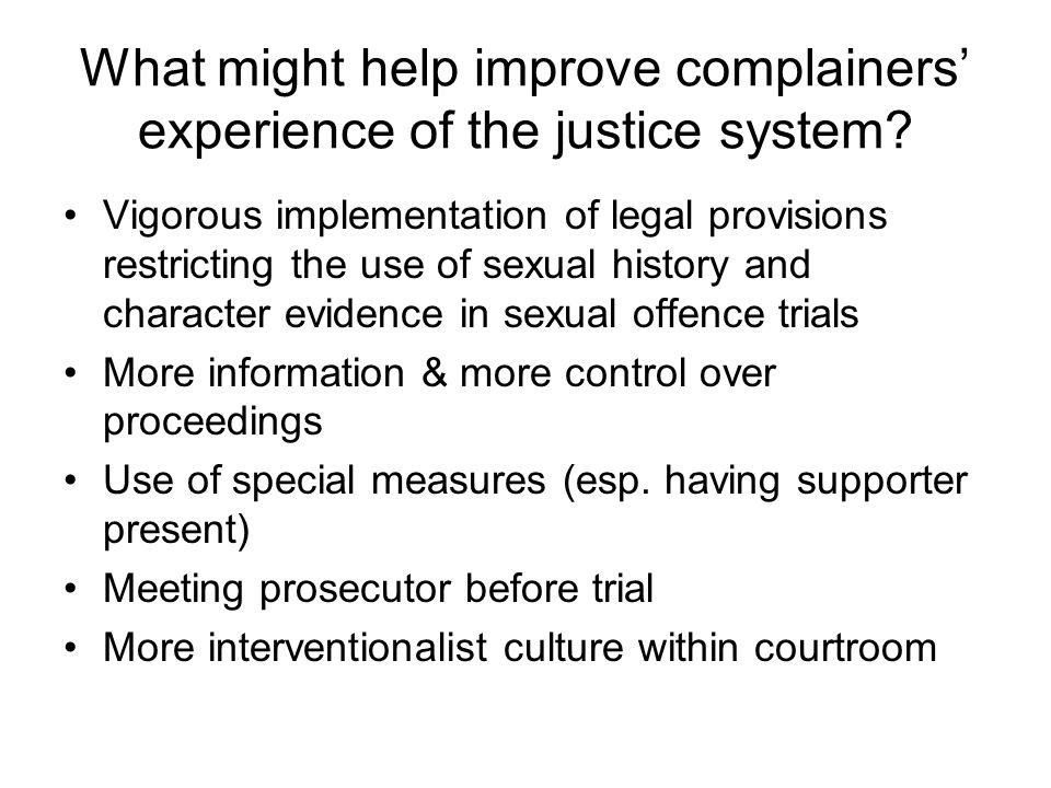 What might help improve complainers' experience of the justice system.