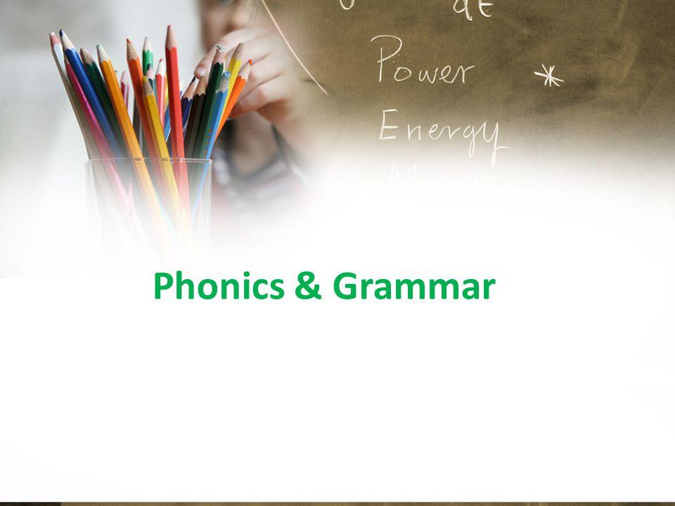 Phonics & Grammar