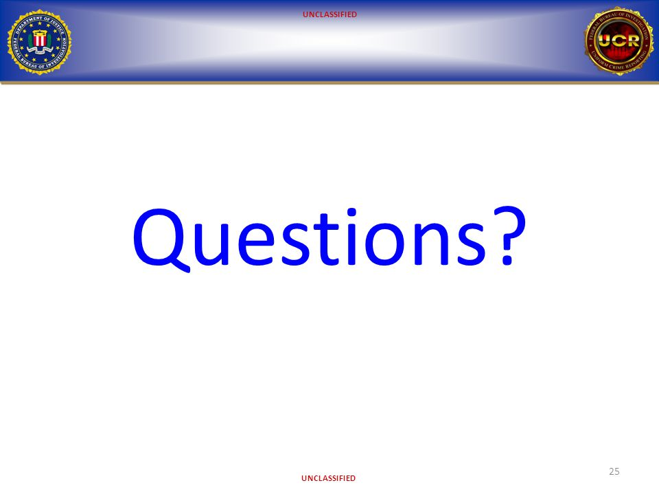 UNCLASSIFIED 25 Questions