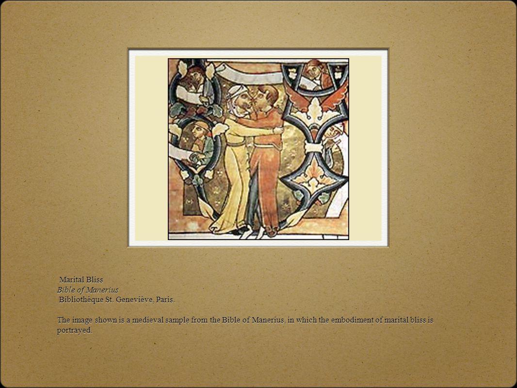 Marital Bliss Bible of Manerius Bibliothèque St.Geneviève, Paris.