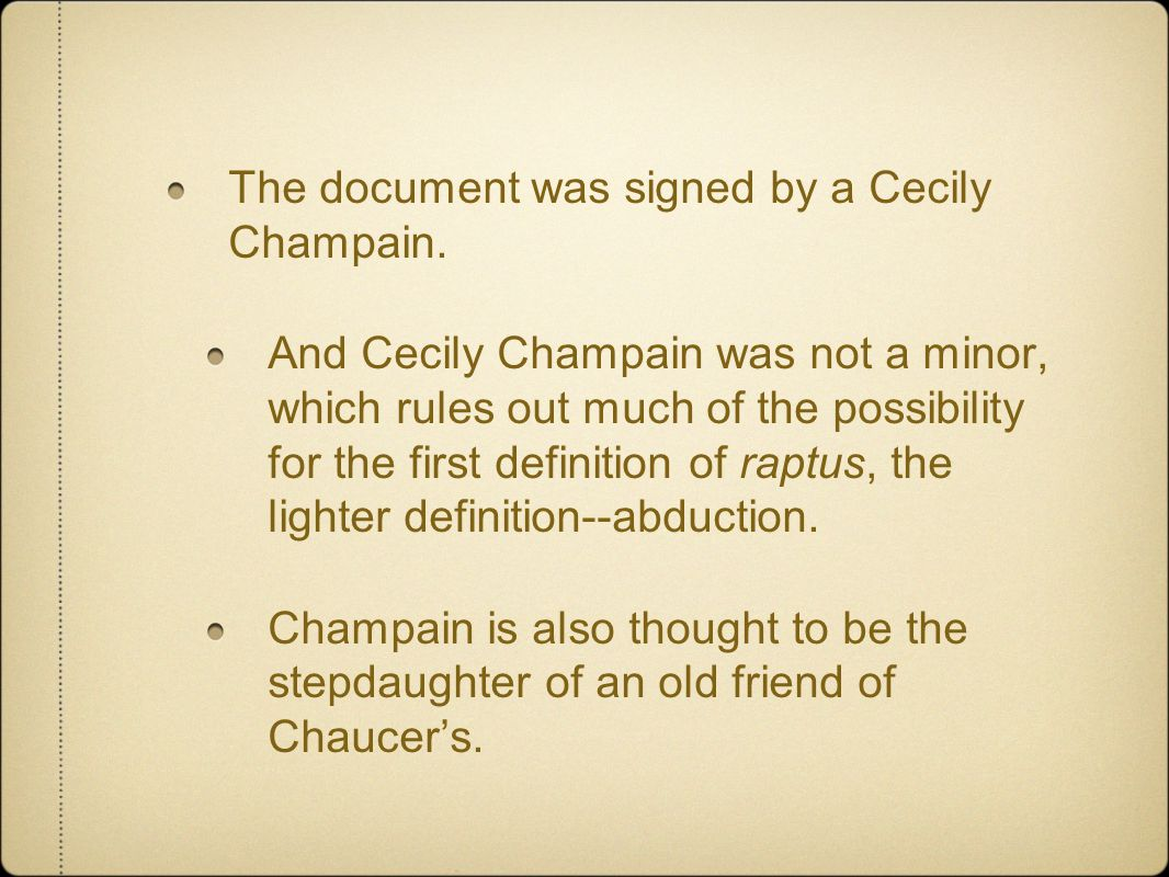 The document was signed by a Cecily Champain.