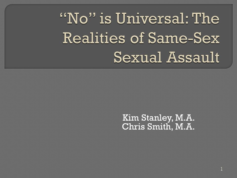  Sexual assault Any kind of sexual relations against a person s will and without consent.