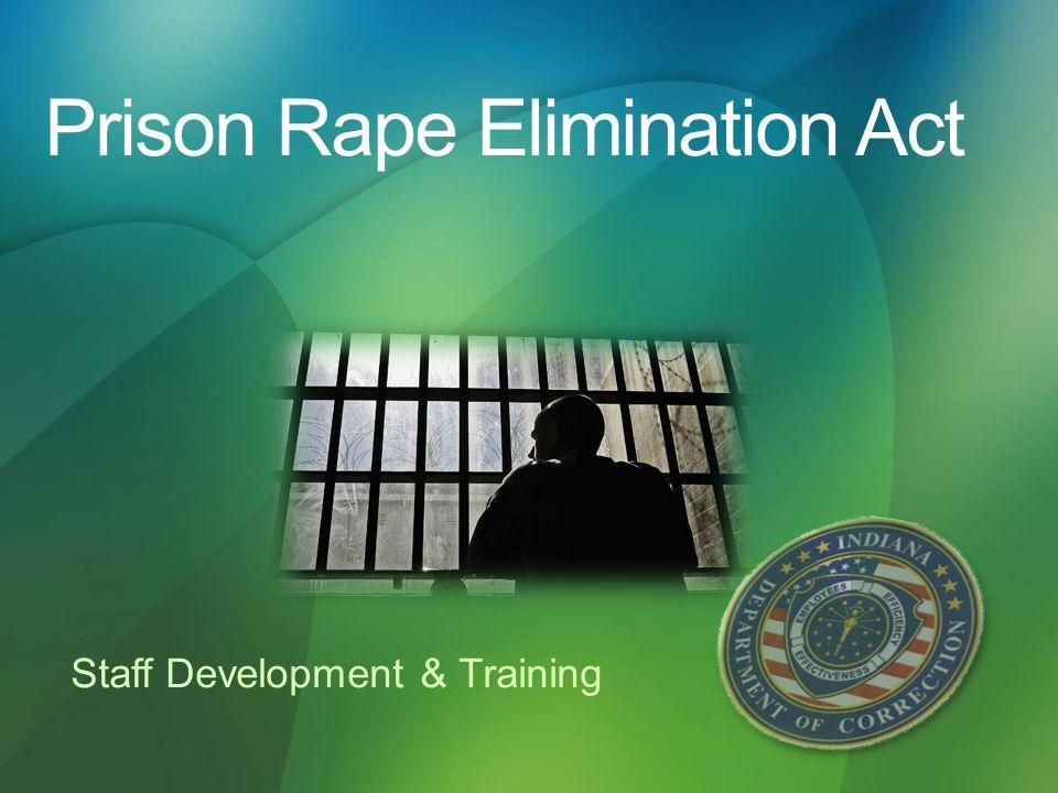 Prison Rape Elimination Act Staff Development & Training