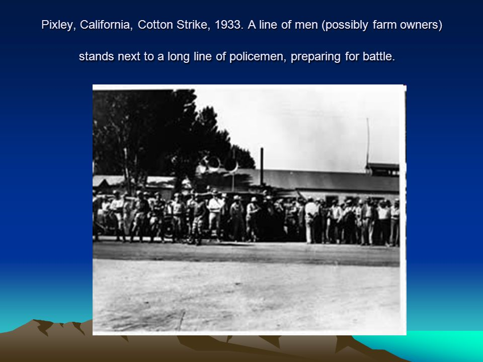 Pixley, California, Cotton Strike, 1933.