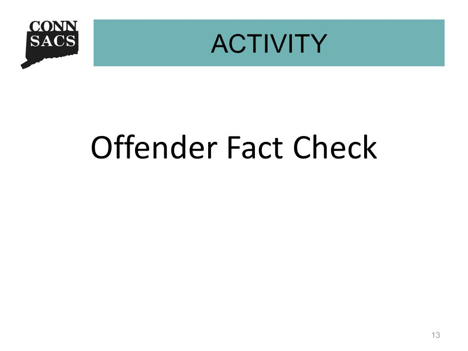 Offender Fact Check 13 Activity ACTIVITY