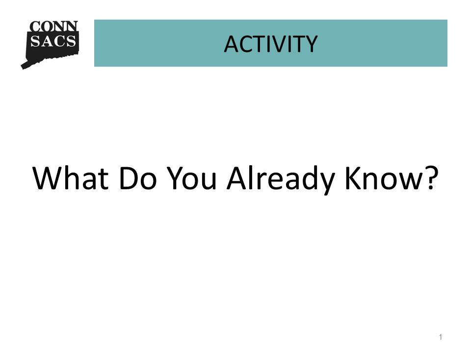 ACTIVITY What Do You Already Know? 1