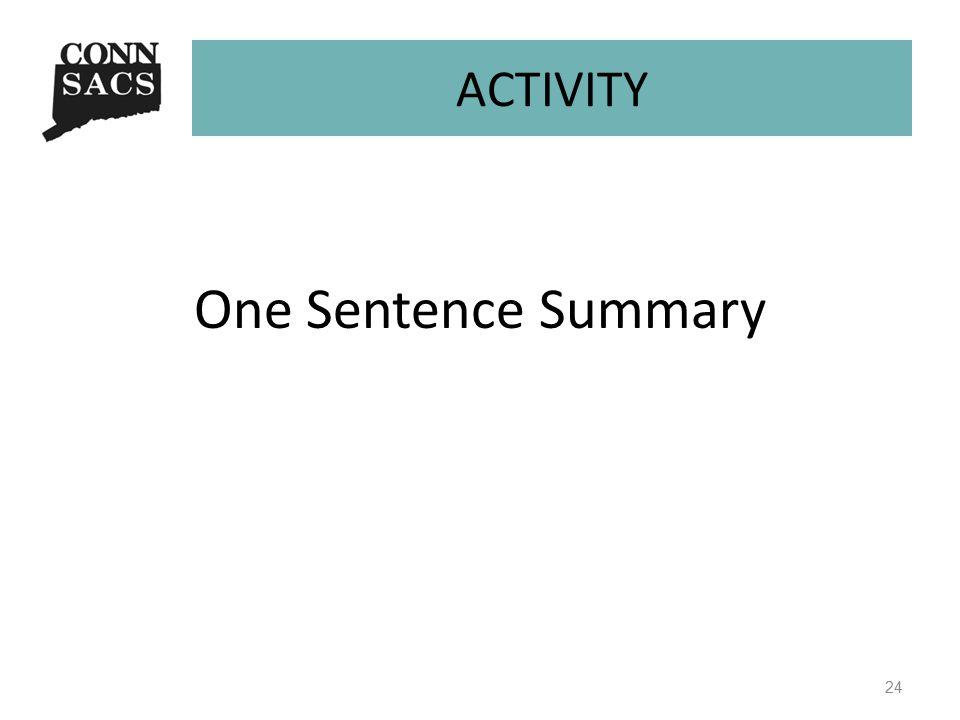 ACTIVITY One Sentence Summary 24