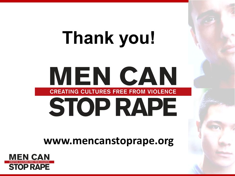 Thank you! www.mencanstoprape.org