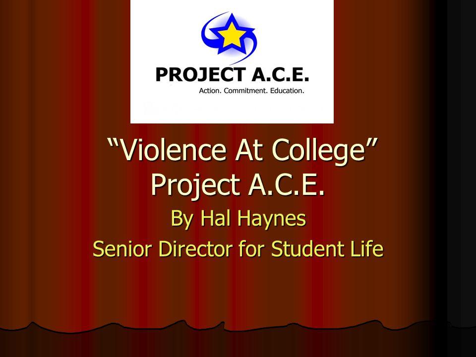 Campus Violence Project A.C.E.