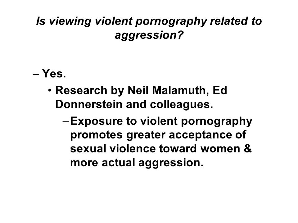 Is viewing violent pornography related to aggression.