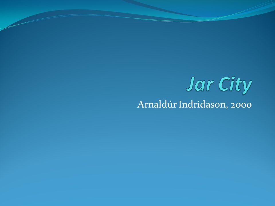 Arnaldúr Indridason, 2000