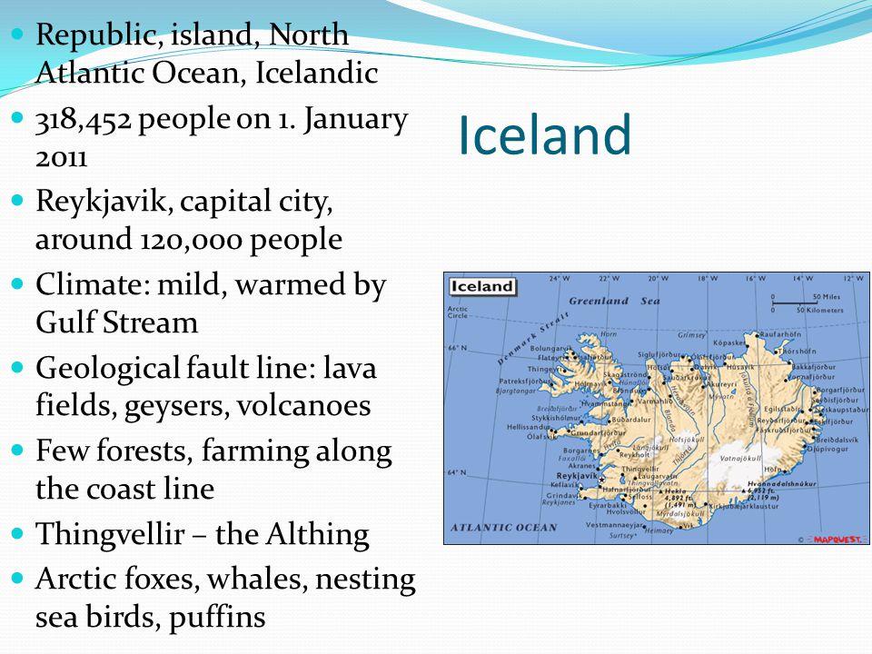 Iceland Republic, island, North Atlantic Ocean, Icelandic 318,452 people on 1.