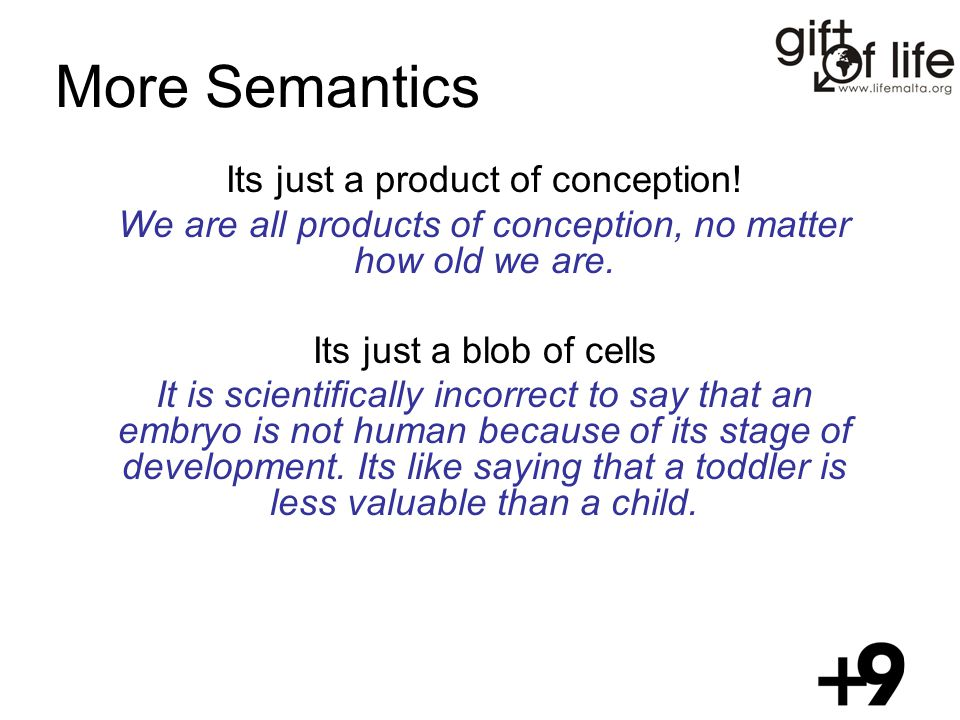 More Semantics Its just a product of conception.