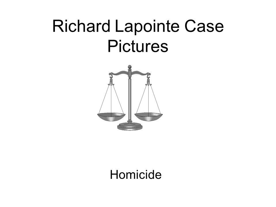 Richard Lapointe Case Pictures Homicide