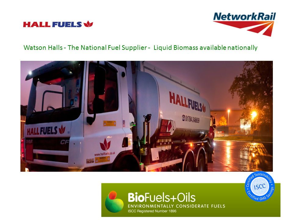 Watson Halls - The National Fuel Supplier - Liquid Biomass available nationally