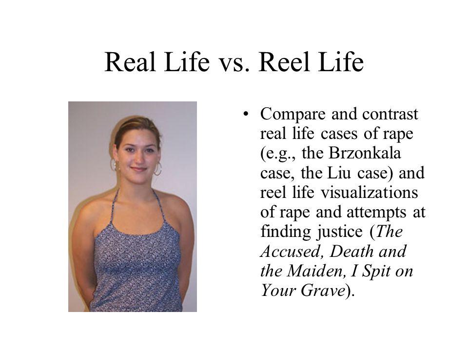 Real Life vs.