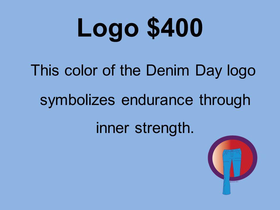 Logo $400 This color of the Denim Day logo symbolizes endurance through inner strength.