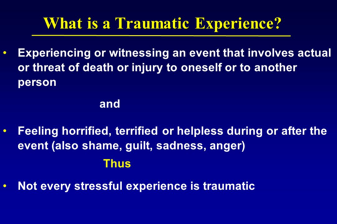What is a Traumatic Experience.