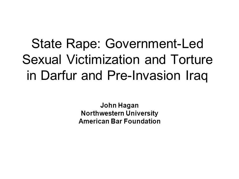 Genocide as State-Led Organized Crime in Iraq The Iraq state incorporated rape and other forms of genocidal violence – Brought Rape within the State Apparatus This violence was organized from within and through state institutions (i.e., the General Security Directorate) Used personal degradation through arrests, trials, and forced confessions