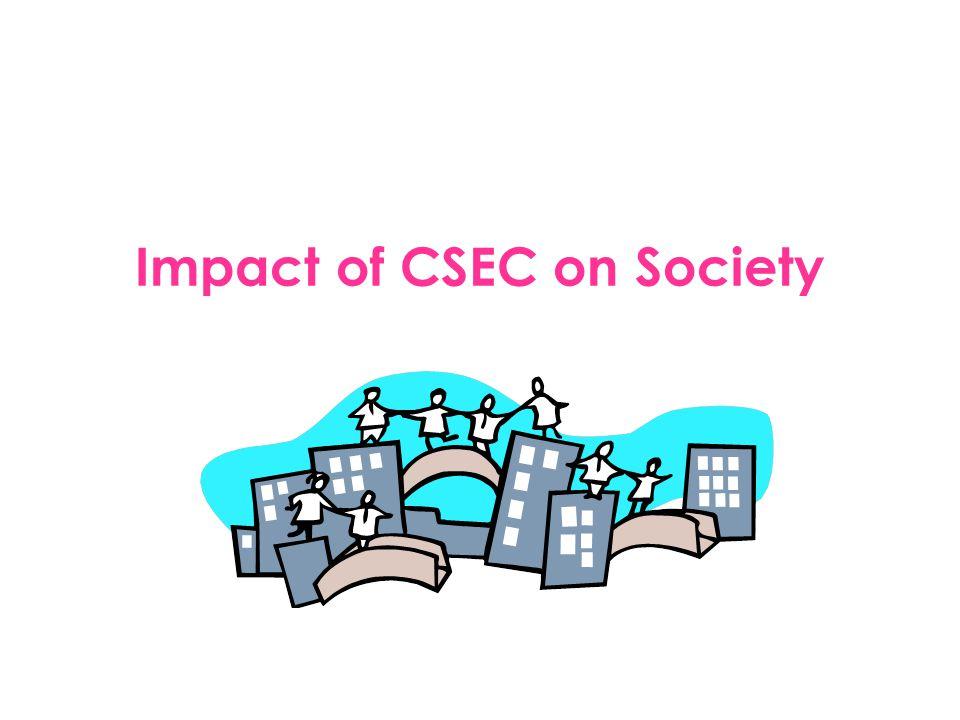 Impact of CSEC on Society