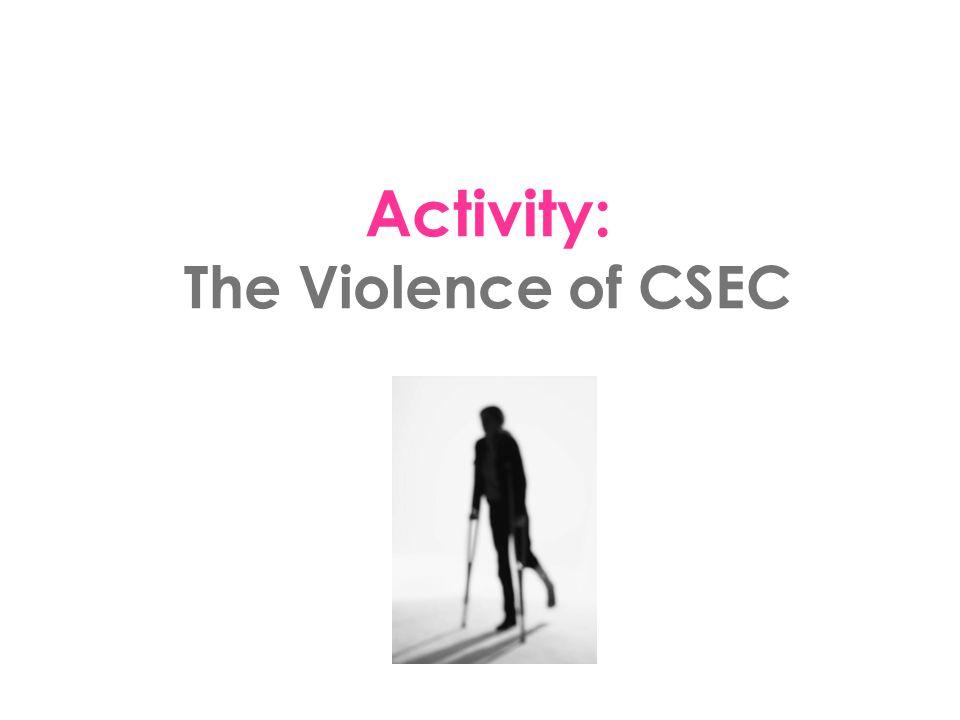 Activity: The Violence of CSEC