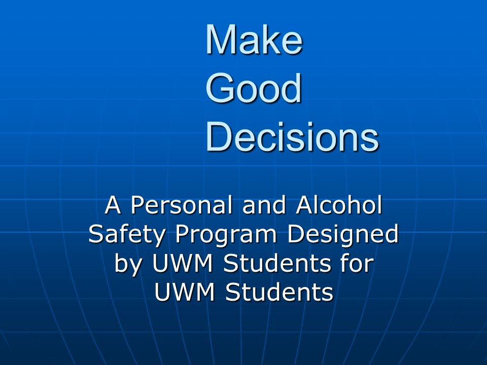 Overview Personal/Peer Safety Personal/Peer Safety Safe Drinking Practices Safe Drinking Practices Alcohol Poisoning Alcohol Poisoning Know Your Neighbors Know Your Neighbors Peer Pressure Peer Pressure Resources Resources