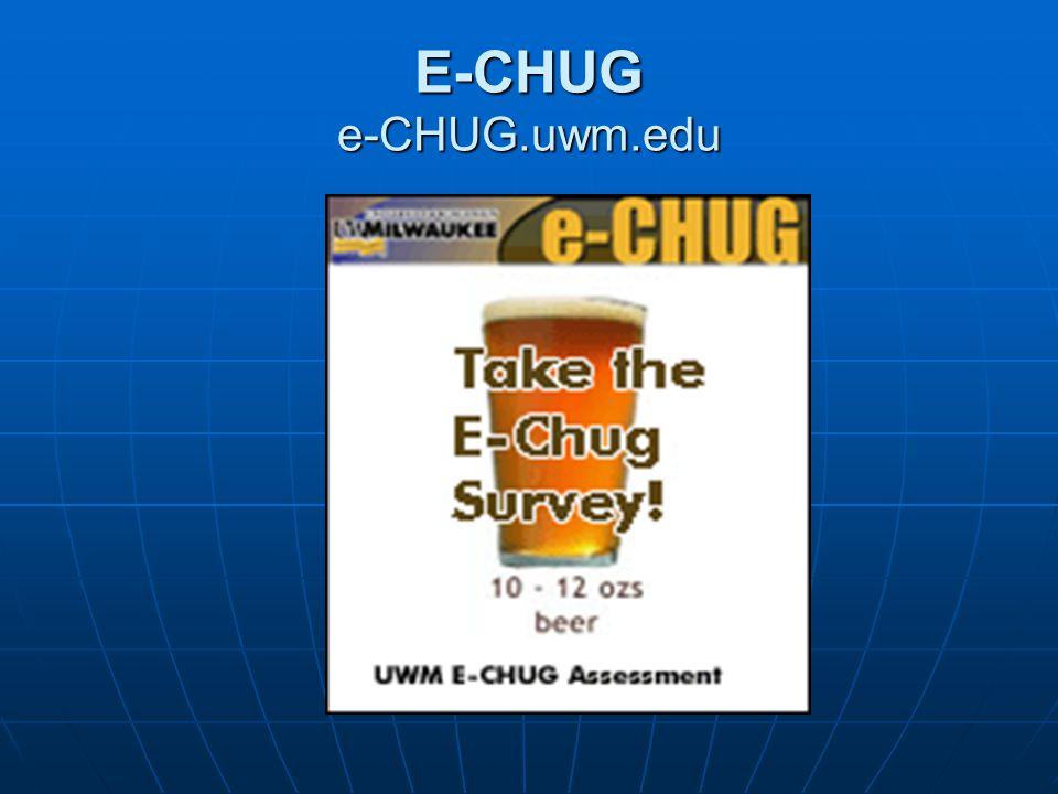 E-CHUG e-CHUG.uwm.edu