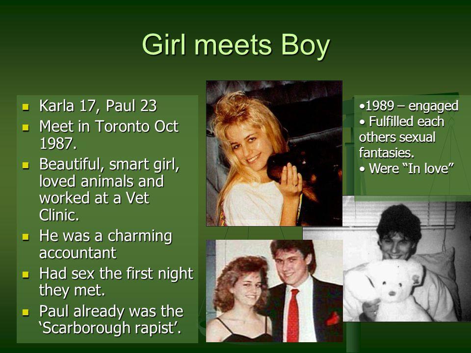 Girl meets Boy Karla 17, Paul 23 Karla 17, Paul 23 Meet in Toronto Oct 1987.