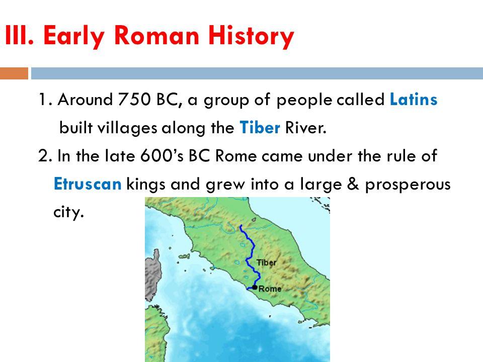 III. Early Roman History 1.
