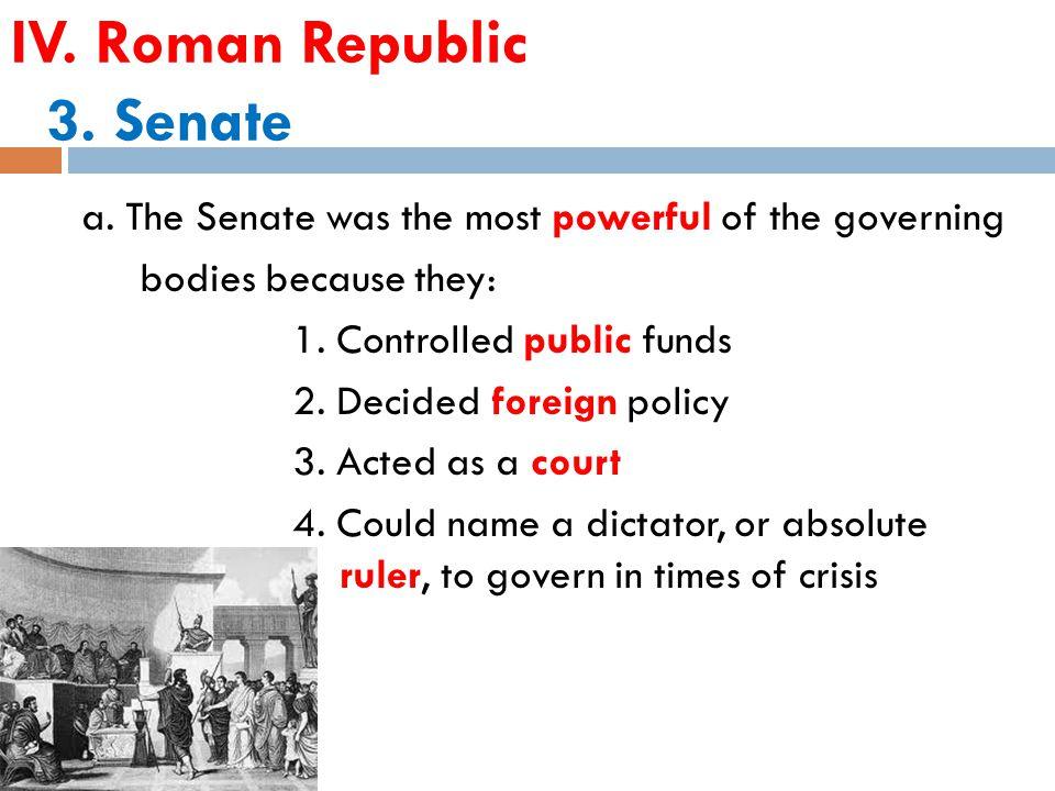 IV. Roman Republic 3. Senate a.