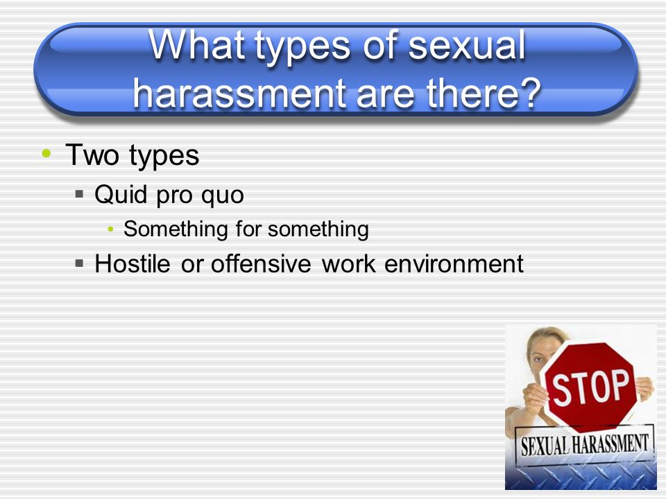 What types of sexual harassment are there.