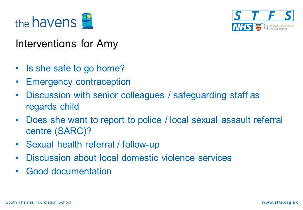 South Thames Foundation Schoolwww.stfs.org.uk Interventions for Amy Is she safe to go home.