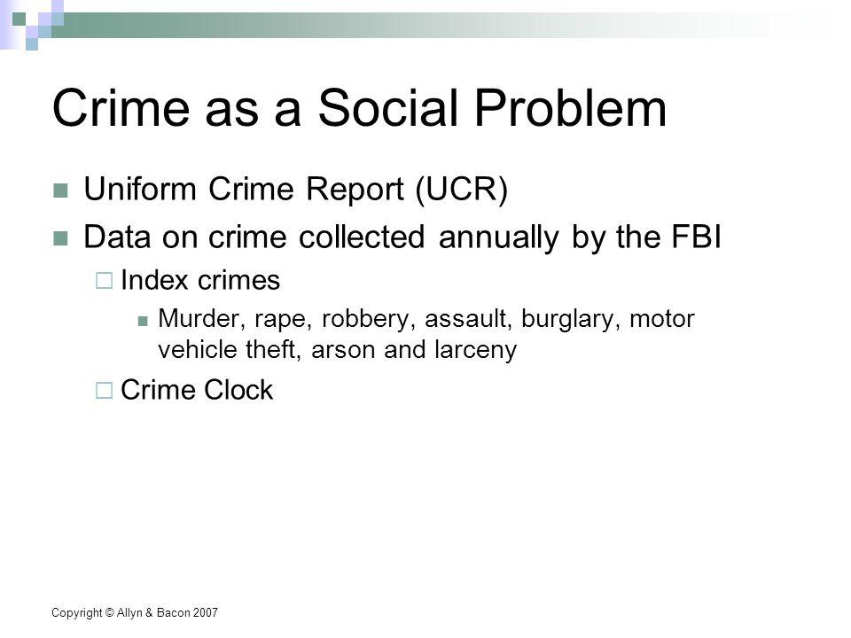 Copyright © Allyn & Bacon 2007 Figure 9.1: Crime Clock, 2003 Source: FBI, 2004.