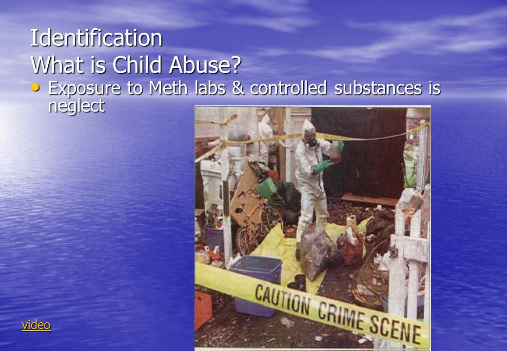 Identification What is Child Abuse.