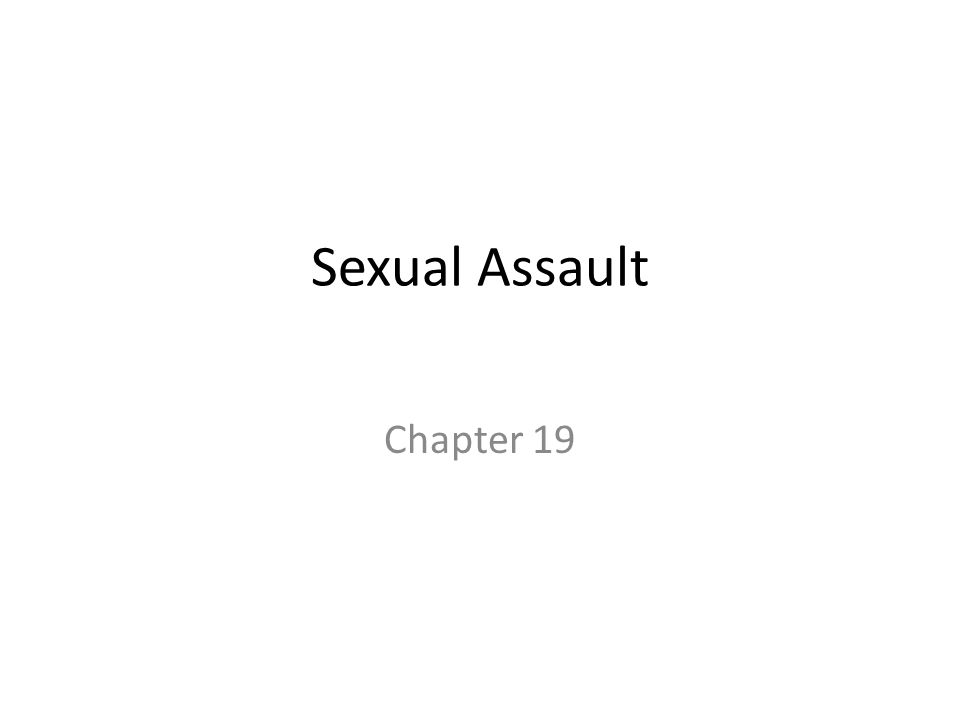 Sexual Assault Chapter 19