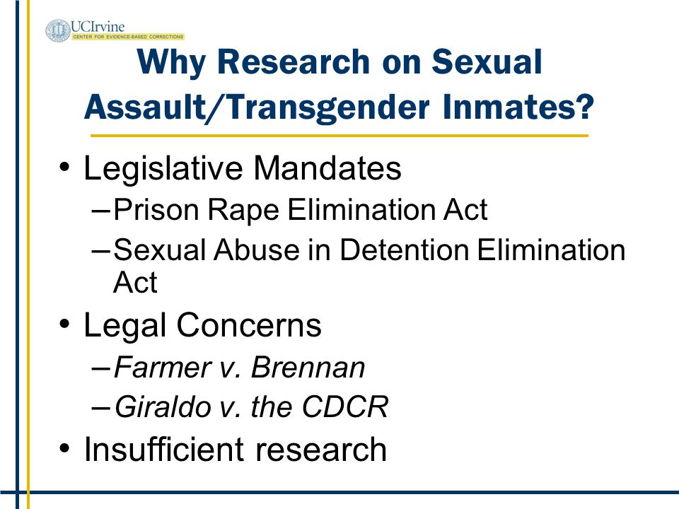 Why Research on Sexual Assault/Transgender Inmates.
