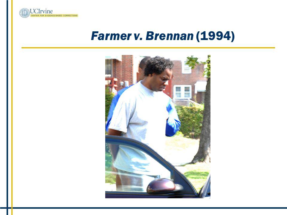 Farmer v. Brennan (1994)