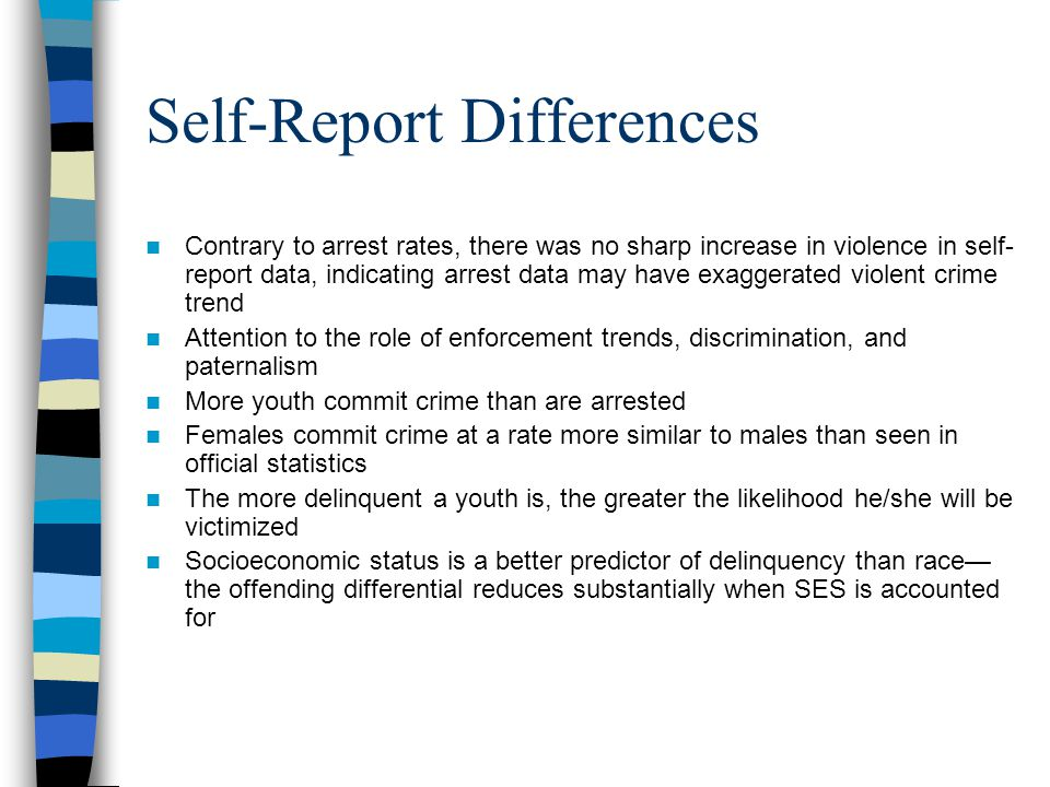 Self-Report Differences Contrary to arrest rates, there was no sharp increase in violence in self- report data, indicating arrest data may have exagge